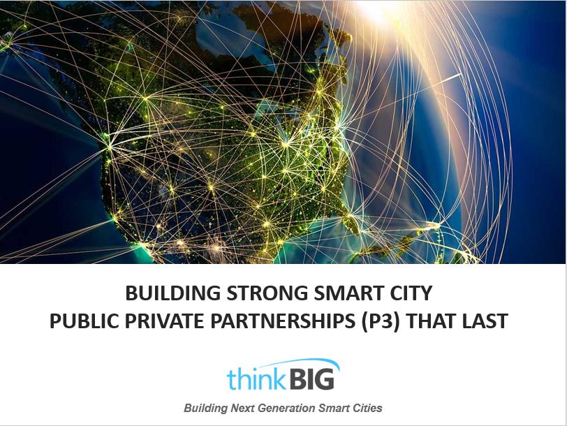 Recap: Building Strong Smart City Public-Private Partnerships (P3) that Last